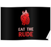 Hannibal : Eat The Rude Poster