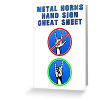 HEAVY METAL HANDS CHEAT SHEET Greeting Card
