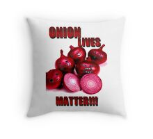 Onion lives matter!!! Throw Pillow