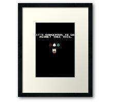 Take this Framed Print