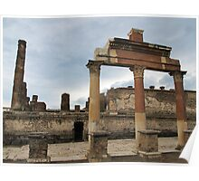 Ancient ruins of Pompeii Poster