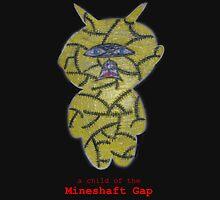 a child of the mineshaft gap - black and white Unisex T-Shirt
