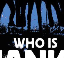 Who Is Hank..? Sticker