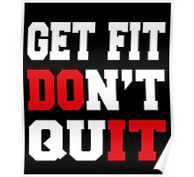 GET FIT DON'T QUIT Poster