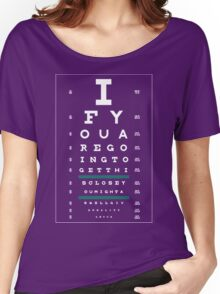 Hug Eye Chart (Clear back, white lettering) Women's Relaxed Fit T-Shirt