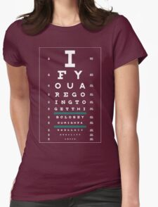 Hug Eye Chart (Clear back, white lettering) Womens Fitted T-Shirt