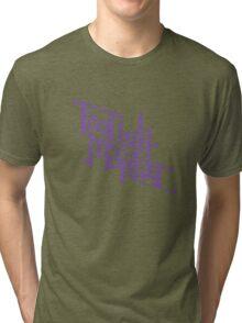 Foolish Mortal (Purple) Tri-blend T-Shirt