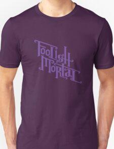 Foolish Mortal (Purple) Unisex T-Shirt