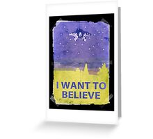 Dude I Want To Believe 14 Greeting Card