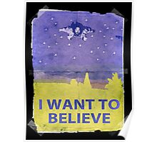 Dude I Want To Believe 14 Poster