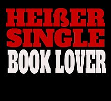 HEIBER SINGLE BOOK LOVER by fancytees