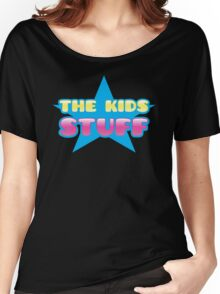 The kids Stuff (perfect children's tote bag) Women's Relaxed Fit T-Shirt