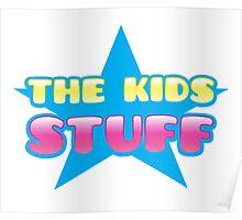The kids Stuff (perfect children's tote bag) Poster