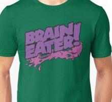 Brain Eater Unisex T-Shirt