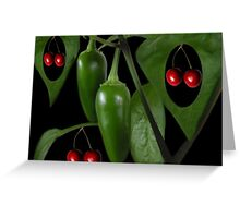 Life aint nothing like a bowl of cherries, There's too little laughter and too much sorrow. It's more like a taste of jalapenos.PICTURE,CARD,TRAVEL MUG. Greeting Card