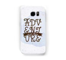 Adventure is out there Samsung Galaxy Case/Skin