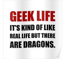 Geek Life Dragons Poster