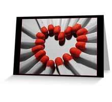 Light my Heart on fire ♥ Greeting Card