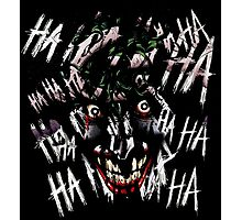 Joker - HAHAHAHAHA Photographic Print