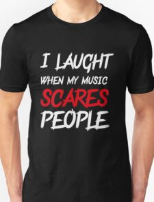 Scares people T-Shirt