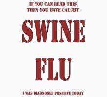 Swine Flu T Shirt by kmercury
