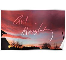 Girl Almighty - Sunset Poster