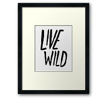 Live Wild Typography Framed Print