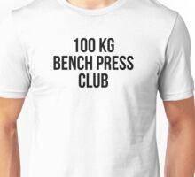100 KG BENCH PRESS CLUB Unisex T-Shirt