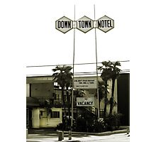 Motel - No Vacancy! One Night Stand Discount Available Photographic Print