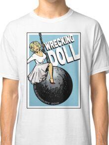 Wrecking Doll (blue) Classic T-Shirt