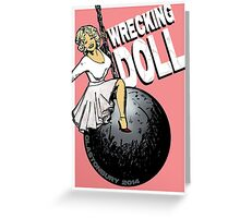 Wrecking Doll (pink) Greeting Card