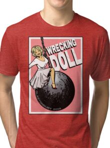 Wrecking Doll (pink) Tri-blend T-Shirt