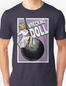 Wrecking Doll Unisex T-Shirt