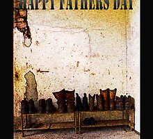 Happy Fathers Day - Boots for you by Deborah McGrath