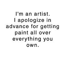I'm An Artist... by jerasky