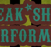 Freak Show Performer Sticker