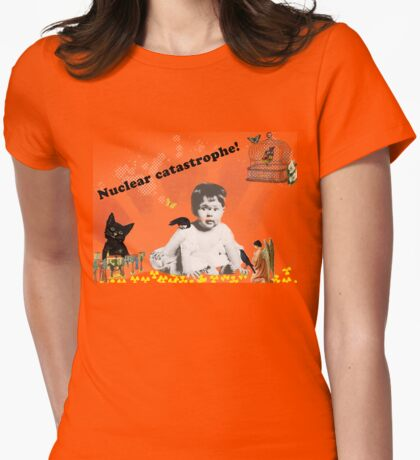 Nuclear disasters  Womens Fitted T-Shirt