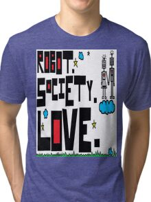 Robot Society Love Tri-blend T-Shirt