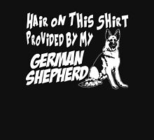 HAIR ON THIS SHIRT PROVIDED BY MY GERMAN SHEPHERD Unisex T-Shirt
