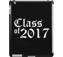 CLASS OF 2017 iPad Case/Skin