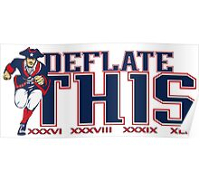 Four Super Bowl Championships- Deflate This Poster
