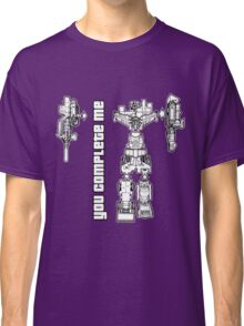 You Complete Me Classic T-Shirt