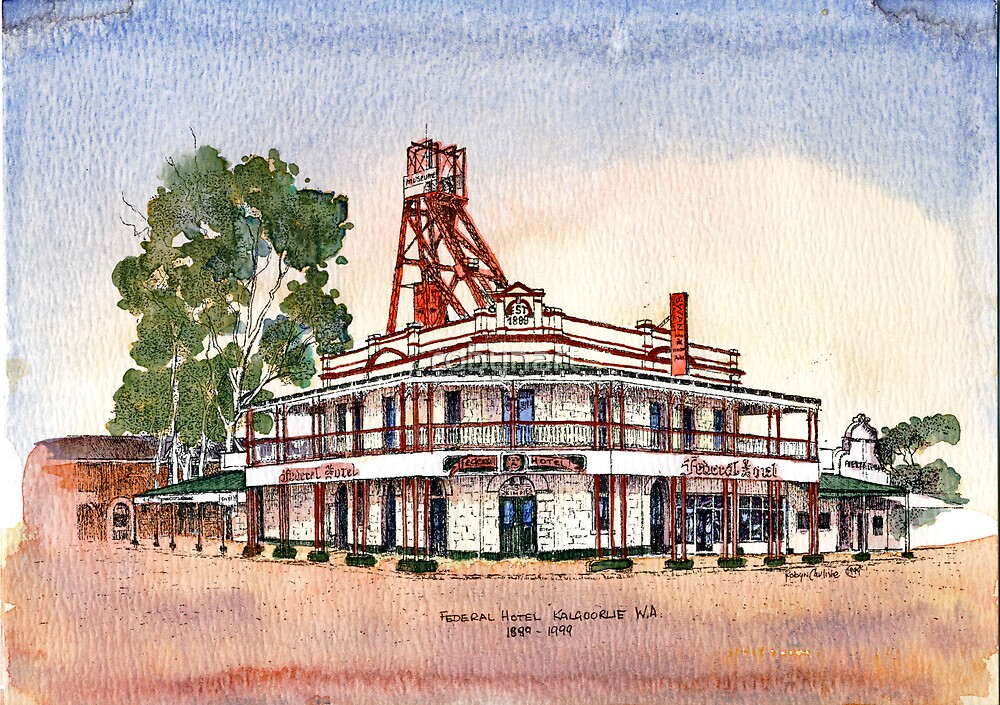 Federal Hotel,Kalgoorlie.West Australia by robynart