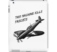 This Machine Kills Fascists iPad Case/Skin