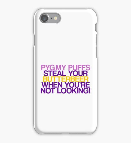 Pygmy Puffs Steal Your Butterbeer iPhone Case/Skin