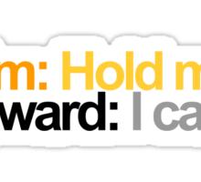 Edward Scissorhands Quote Sticker