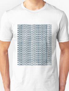 #Emotionally Damaged By TV on Repeat Unisex T-Shirt
