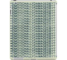 #Emotionally Damaged By TV on Repeat iPad Case/Skin
