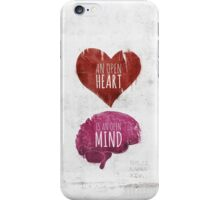 Open Heart, Open Mind iPhone Case/Skin