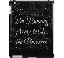 Running Away to See the Universe iPad Case/Skin